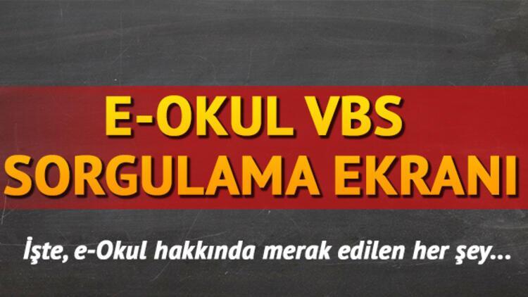 E Okul Veli Bilgilendirme Sistemi (VBS) girişi   E Okul sorgulama ekranı
