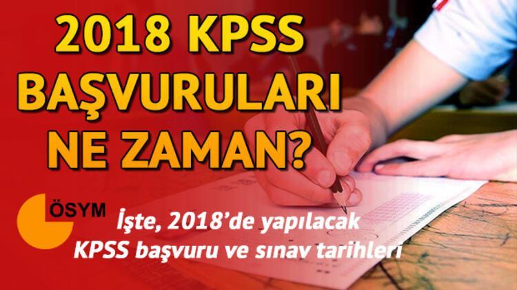 2018 KPSS ne zaman yapılacak? İşte 2018 Lisans KPSS sınav ve başvuru tarihleri