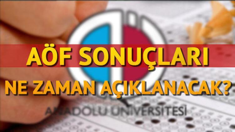 AÖF sınav sonuçları ne zaman açıklanacak? Anadolu Üniversitesi tarih verdi mi?