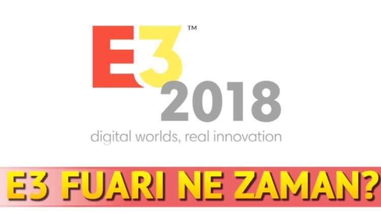 E3 2018 ne zaman başlıyor? Kimler katılıyor?
