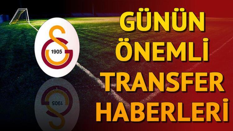 Galatasaray transfer haberleri   Gündemdeki son transfer gelişmeleri