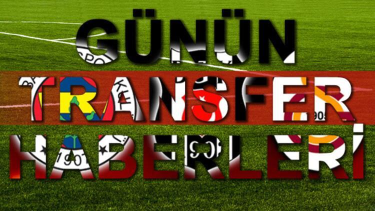 29 Haziran transfer haberleri! Transfer haberleri Galatasaray Fenerbahçe Beşiktaş