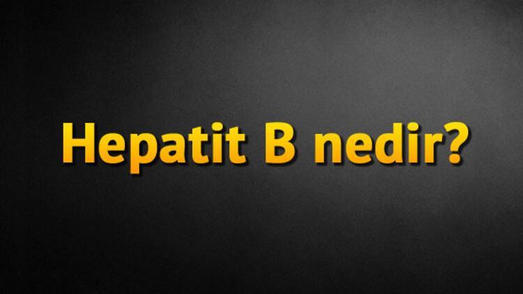 Hepatit B nedir?