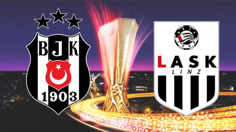 Beşiktaş 1-0 LASK Linz / CANLI ANLATIM