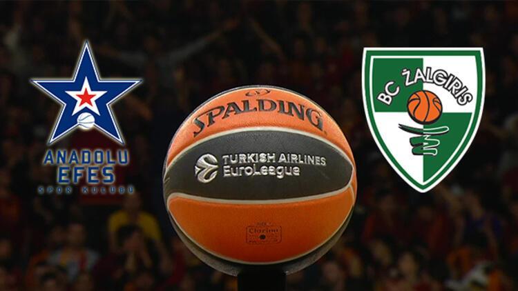 Anadolu Efes Zalgiris maçı bu akşam saat kaçta hangi kanalda canlı olarak yayınlanacak THY Avrupa Ligi