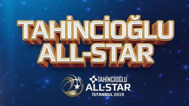 Tahincioğlu All-Star 2019'un biletleri satışa çıktı