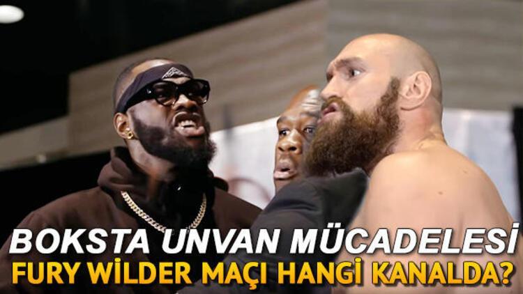 Tyson Fury Wilder maçı ne zaman saat kaçta hangi kanalda