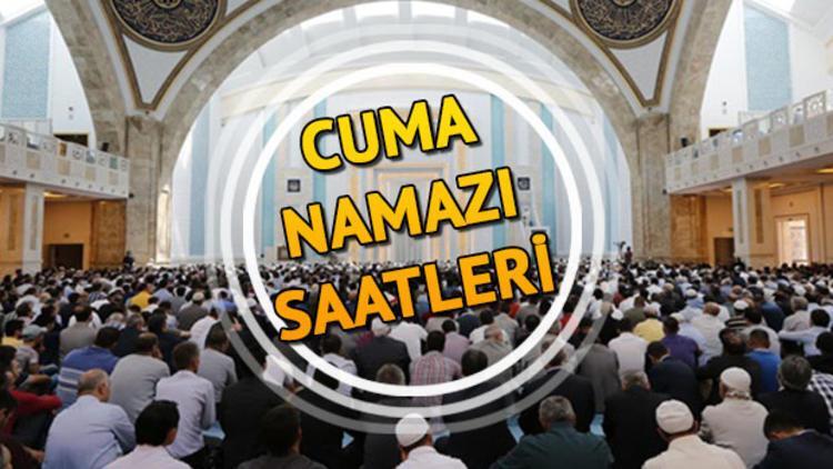 İstanbul'da cuma namazı saat kaçta kılınacak? İşte tüm illerin ezan okunuş vakti