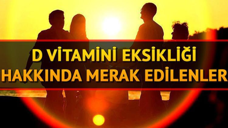 D vitamini eksikliği nasıl giderilir? D vitamini hangi besinlerde bulunur?