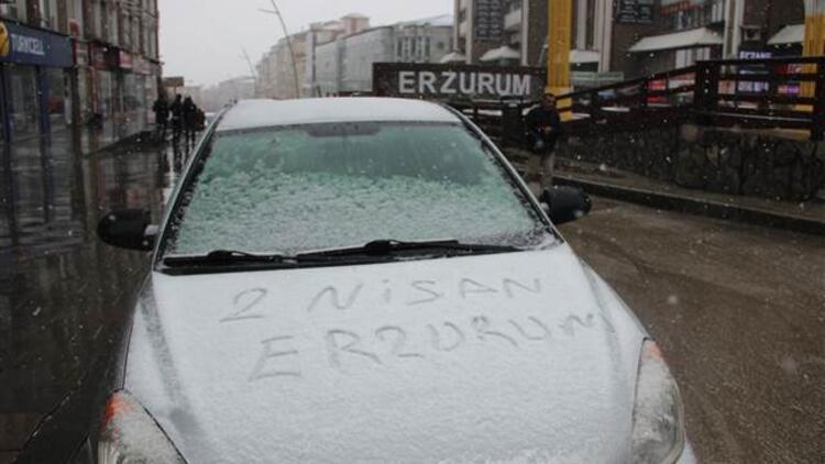 Erzurum'a Nisan'da kar yağdı