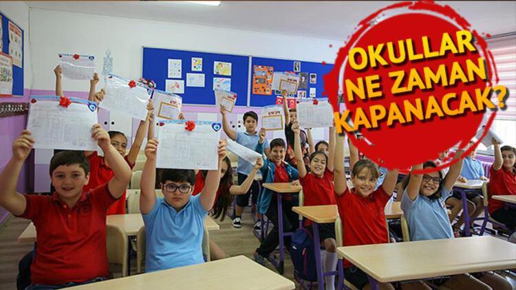 Okullar ne zaman kapanacak? | İşte yaz tatili başlangıç tarihi