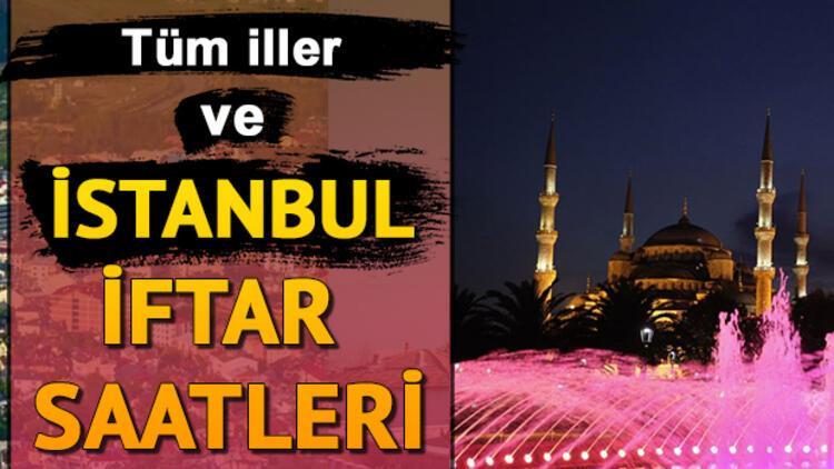 İstanbul'da iftar saat kaçta yapılacak? İstanbul iftar saatleri ve 10 günlük imsakiye bilgisi