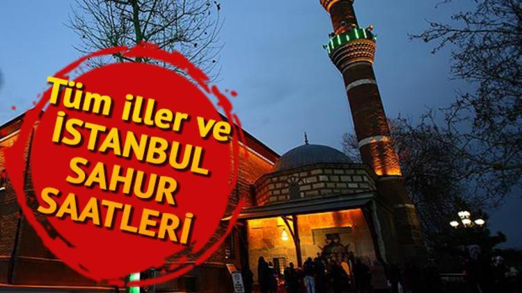 İstanbul'da sahur saat kaçta yapılacak? İl il sahur ve iftar vakitleri