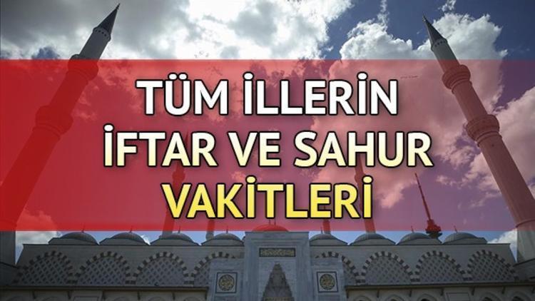 İstanbul Ankara İzmir'de sahur saat kaçta? İl il sahur vakitleri (2019 imsakiye)