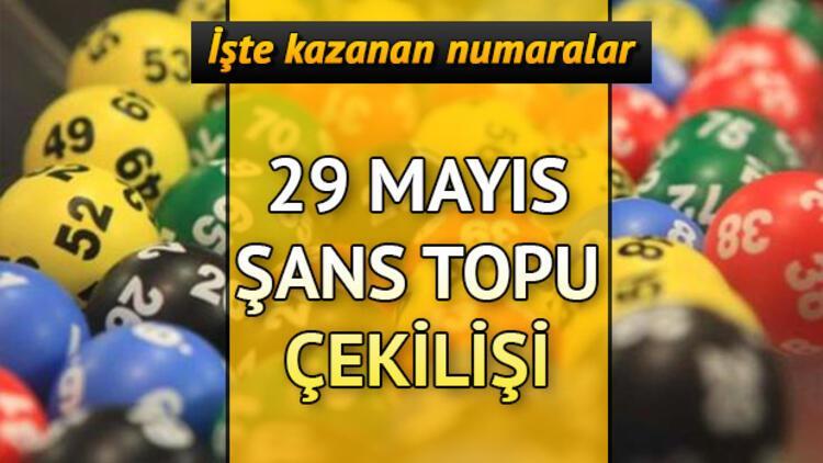 29 Mayıs Şans Topu çekiliş sonucu sorgulama ekranı | Şans Topu'nda 3 kişiye büyük ikramiye