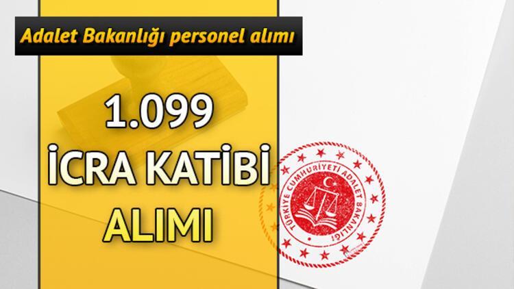 Adalet Bakanlığı 1099 sözleşmeli icra katibi personel alımı başvurusu nasıl yapılır?