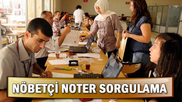 Noterler Birliği 29-30 Haziran nöbetçi noter sorgulama ekranı nasıl kullanılır?