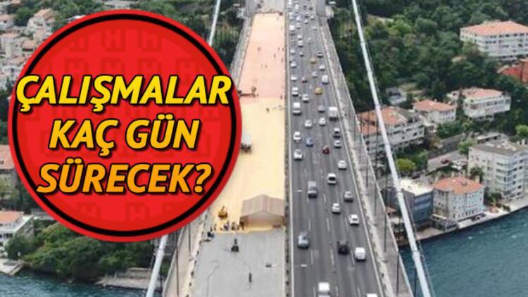 FSM Köprüsü'ndeki çalışmalar ne zaman bitecek?