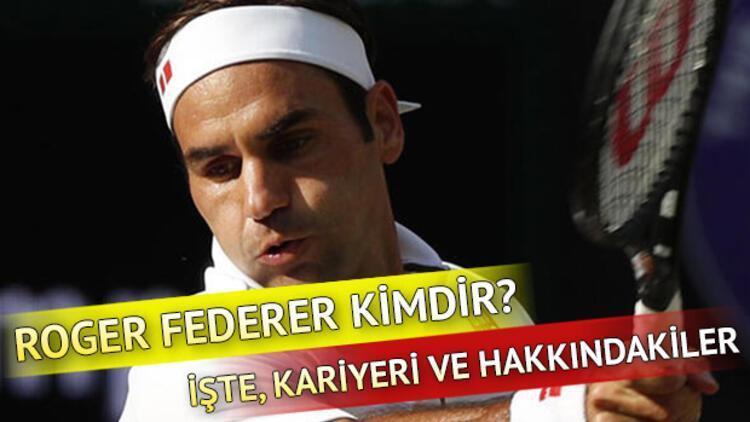 Roger Federer kimdir ve kaç yaşındadır?