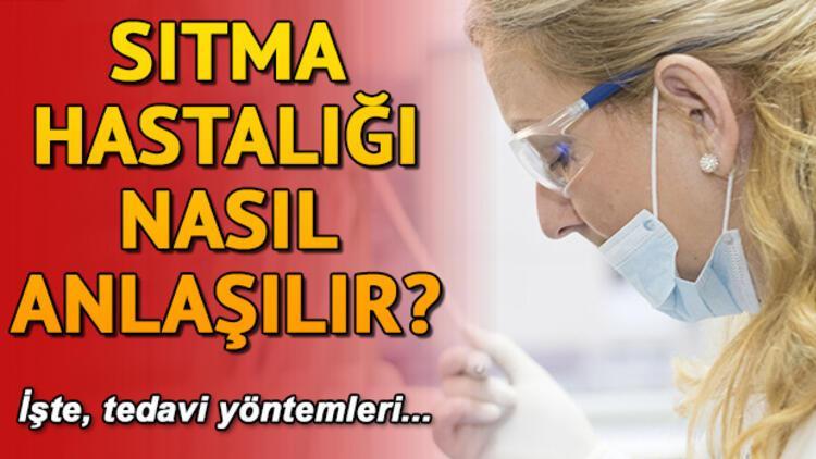 Sıtma hastalığı nedir nasıl anlaşılır?