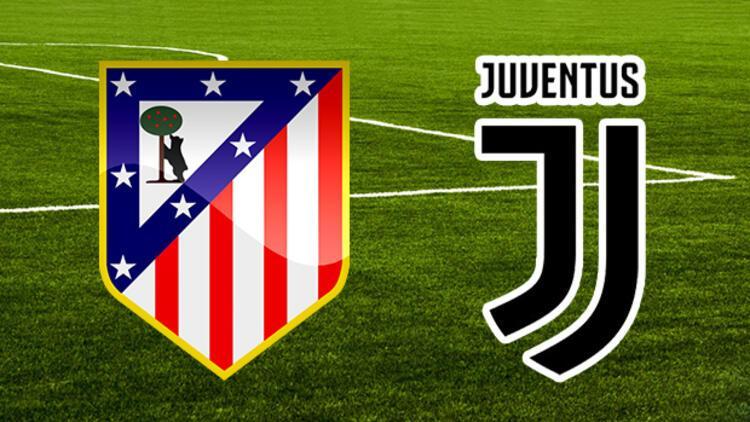 Atletico Madrid Juventus maçı ne zaman saat kaçta hangi kanalda?