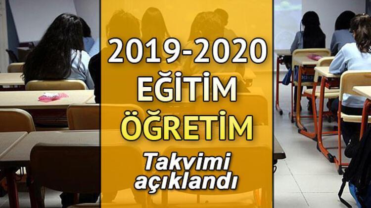 Okullar bu yıl ne zaman açılacak? İşte 2019-2020 eğitim-öğretim iş takvimi