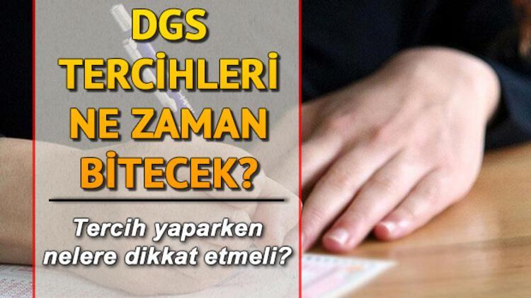 DGS tercihleri ne zaman bitecek? DGS yerleştirme sonuçları ne zaman belli olacak?