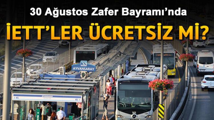 Bugün (30 Ağustos) otobüs, metrobüs ve metrolar ücretsiz mi?