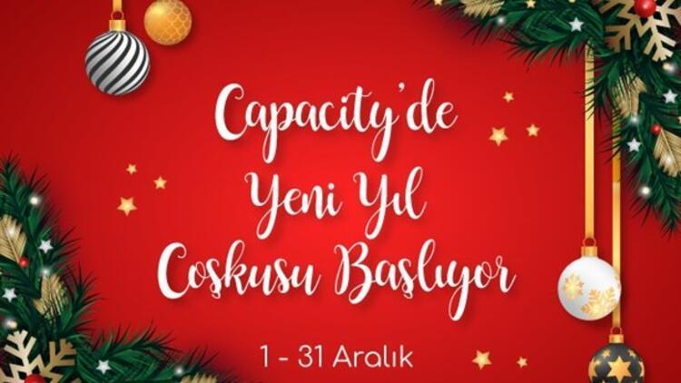 Capacity AVM'de Yeni Yıl Coşkusu Başlıyor