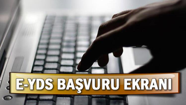 e-YDS başvuruları ÖSYM tarafından başlatıldı! e-YDS başvuru ekranı
