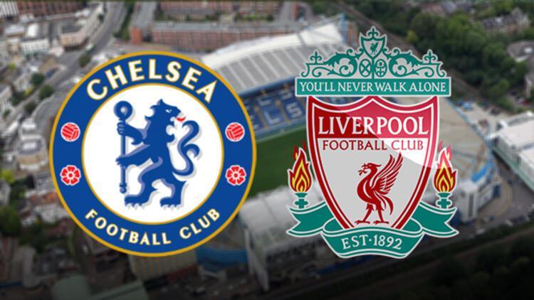 Chelsea Liverpool maçı saat kaçta ve hangi kanalda?