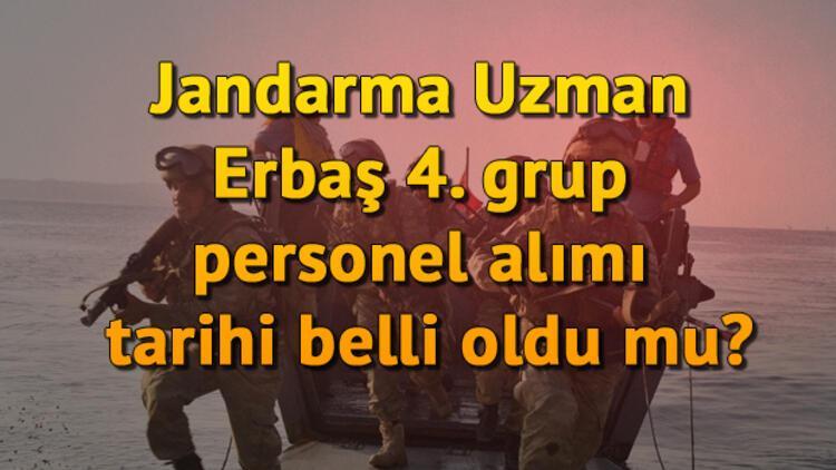 Jandarma Uzman Erbaş 4. grup personel alımı tarihi belli oldu mu?