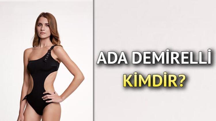 Miss Turkey finalisti Ada Demirelli kimdir?