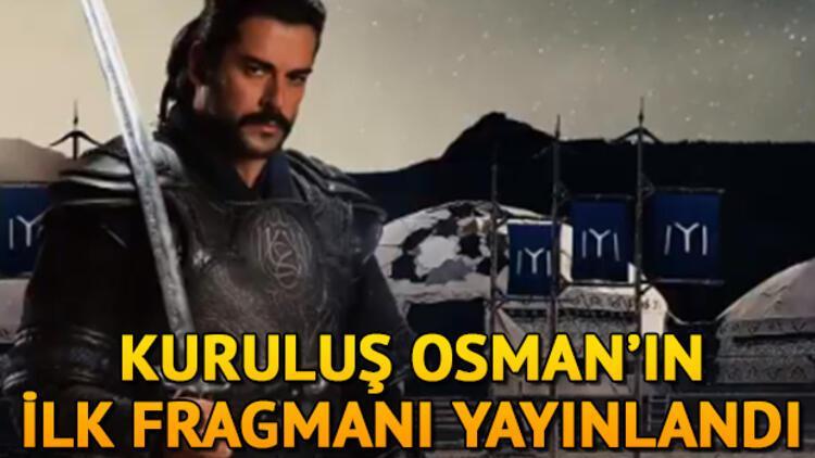 Kuruluş Osman'ın ilk tanıtım fragmanı yayınlandı! Kuruluş Osman ne zaman başlayacak?