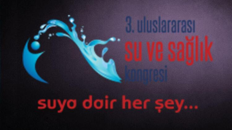 3. Uluslararası Su ve Sağlık Kongresi Antalya'da yapılacak