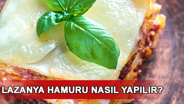 Lazanya hamuru ve lazanya nasıl yapılır? İşte lezzetli lazanya tarifi ve malzemeleri