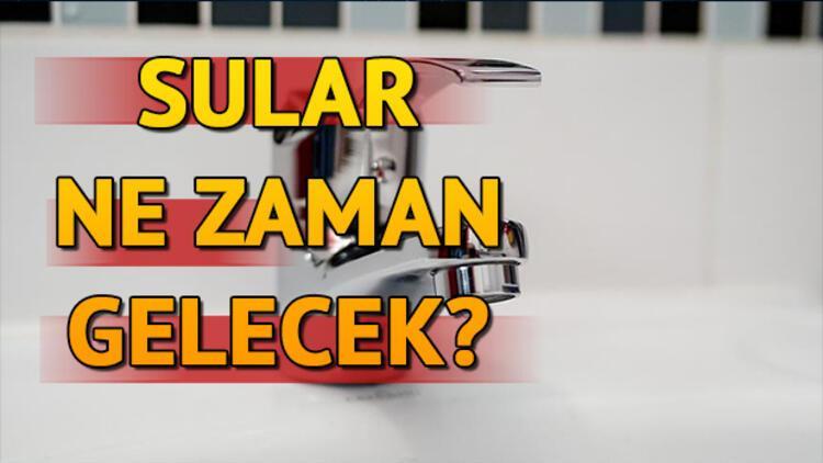 İSKİ uyardı: İstanbul'da 12 saatlik su kesintisi... Sular ne zaman gelecek?