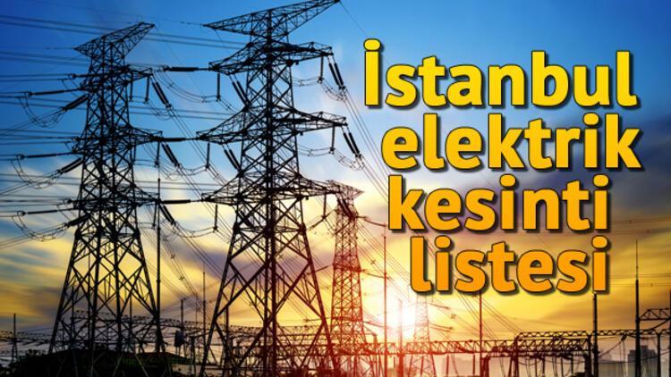 İstanbul elektrik kesintileri - 23 Ekim elektrik kesinti listesi