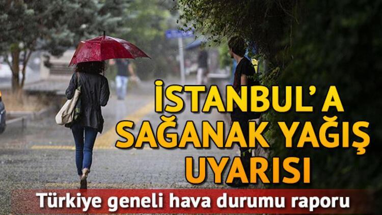 Meteoroloji'den hafta sonu için İstanbul'a yağış uyarısı... 26 27 Ekim il il hava durumu tahminleri