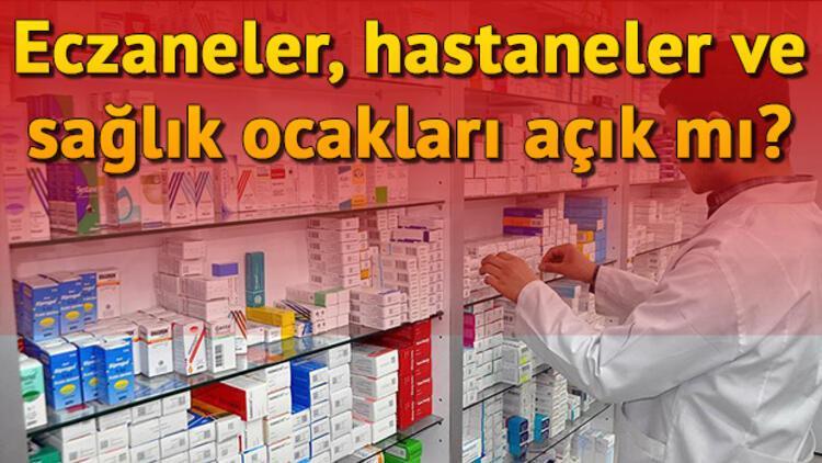 29 Ekim Salı günü hastaneler, eczaneler ve sağlık ocağı (aile hekimliği) açık mı?