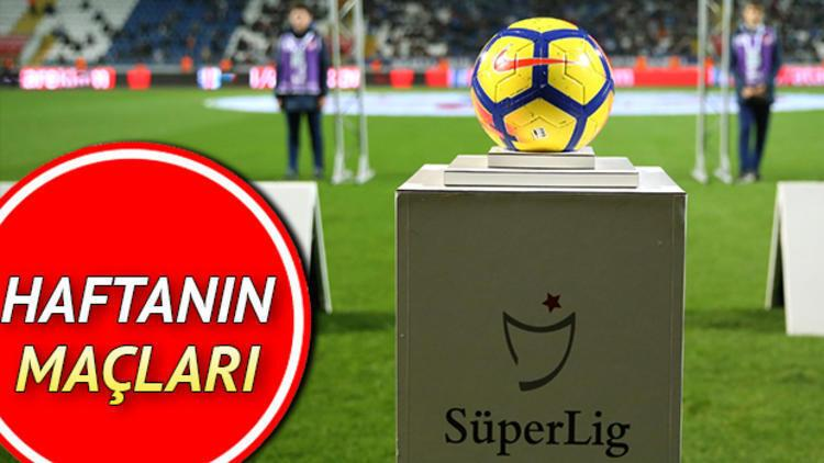 Süper Lig'de bu hafta hangi maçlar var? Süper Lig 10. hafta programı