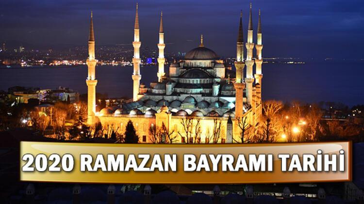 2020 Ramazan Bayramı ne zaman? Diyanet dini bayram tarihlerini duyurdu!