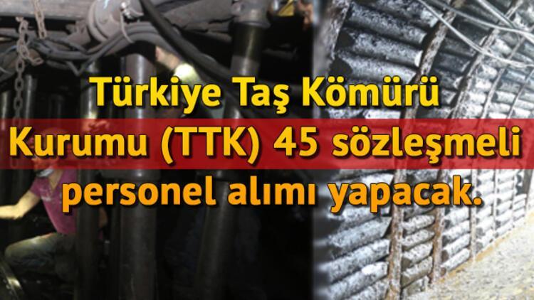 Türkiye Taş Kömürü Kurumu (TTK) 45 sözleşmeli personel alımı yapacak.. İşte başvuru şartları