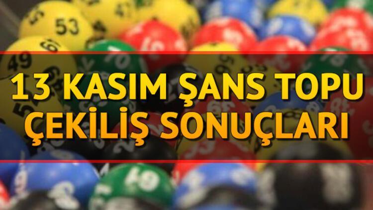 13 Kasım Şans Topu çekiliş sonuçları MPİ tarafından açıklandı! Milli Piyango Şans Topu sorgulama