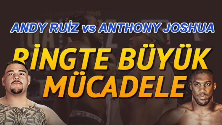 Andy Ruiz Anthony Joshua boks maçı ne zaman?