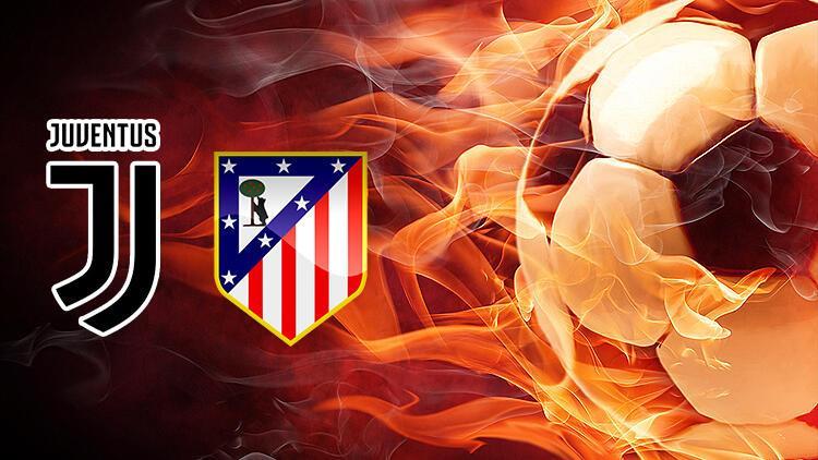 Juventus Atletico Madrid maçı ne zaman saat kaçta hangi kanalda?