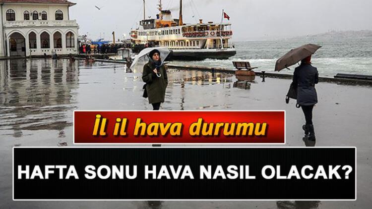 Meteoroloji'den İstanbul'a yeni uyarı... Hafta sonu hava nasıl olacak?