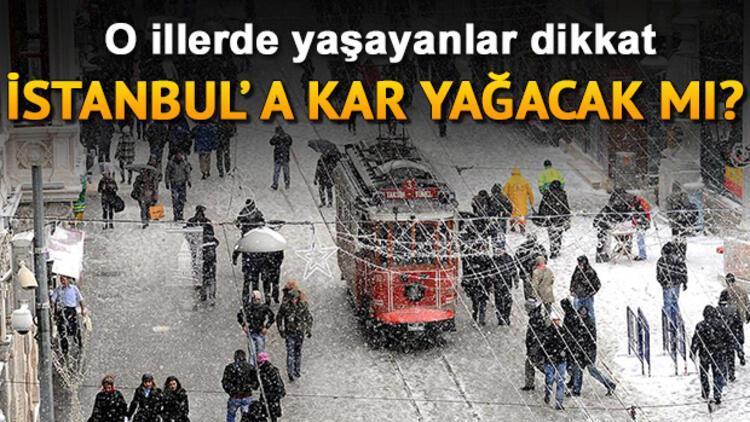 İstanbul'a kar yağacak mı? Hava yarın nasıl olacak? 6 Aralık hava durumu raporu
