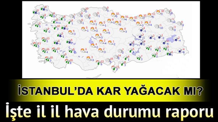 Meteoroloji hava durumu raporunu açıkladı.. Kar yağacak mı? İstanbul'da yarın kar yağışı olacak mı?