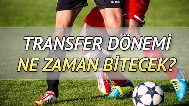 Süper Lig transfer dönemi ne zaman bitecek?
